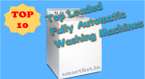 Best 10 Fully Automatic Top-loading Washing Machine Online in 2020