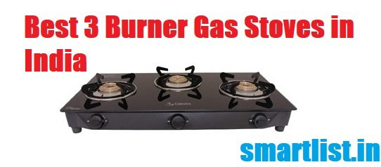Best 3 burner gas stoves in India