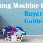 8 Things to Know When Buying Washing Machine Online in 2020