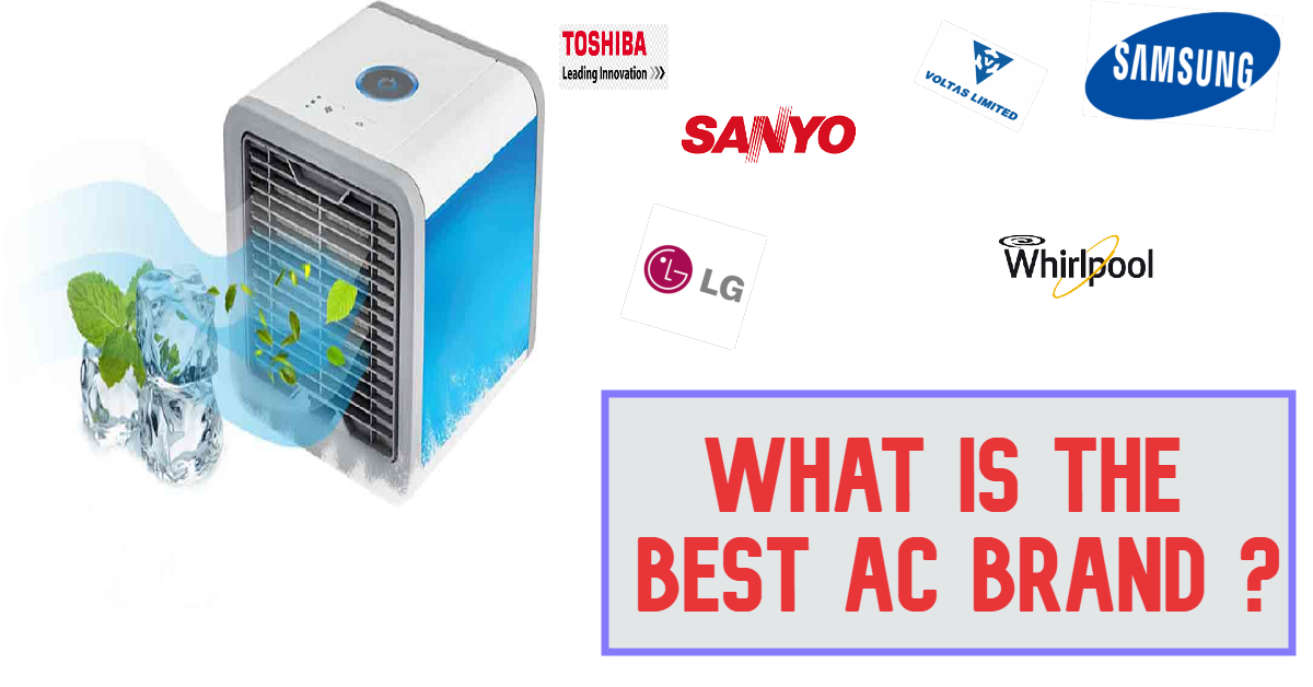 Does Brand Matters?  Which is the Best Air Conditioner Brand in India