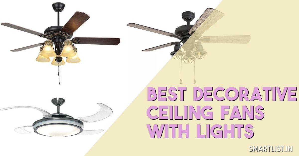 8 Decorative Ceiling Fans with Lights to Buy in India 2020
