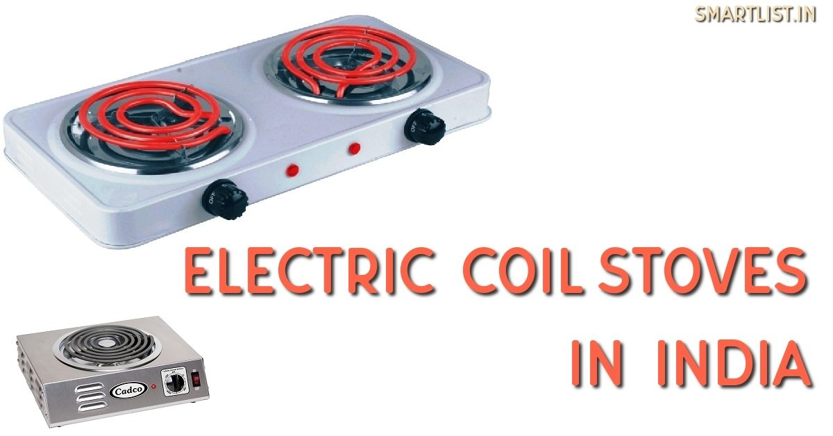 Best Electric Coil Stoves as an Alternative to Gas Stoves in India | 2020