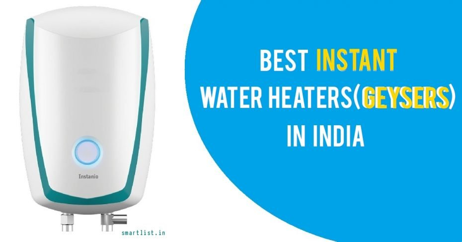 Best Instant Water Heaters (Geyser) for Bathroom