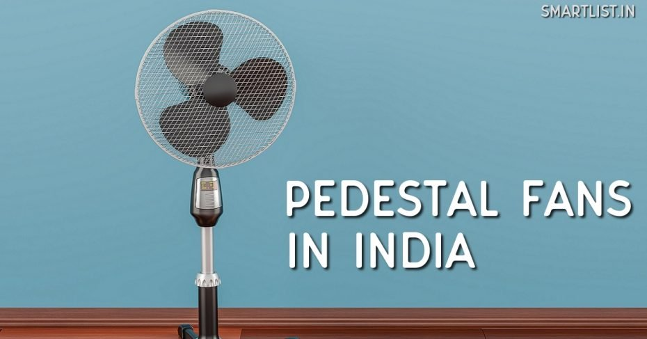 Pedestal Fans to Buy in India