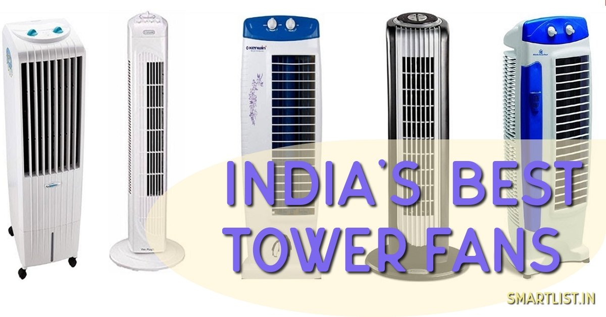 8 Best Tower Fans in India | 2020 Expert Guide