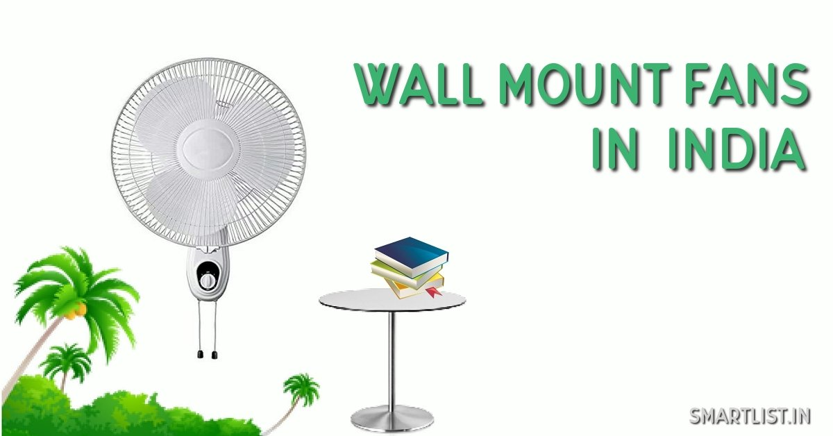 8 Best Wall Mount Fans In India - 2020 Expert Review