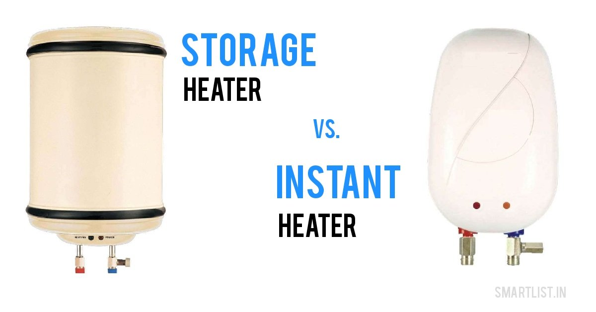 Instant Geyser vs. Storage Geyser: Which One You Should Buy?