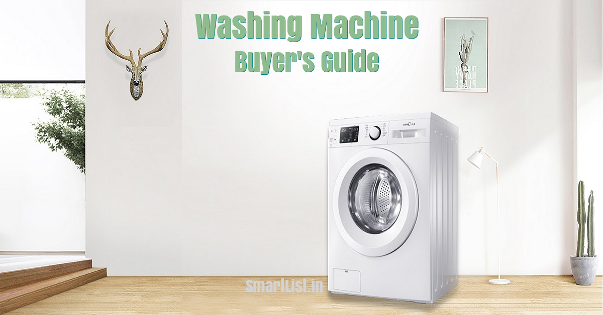Guide to Buy Washing Machines in India