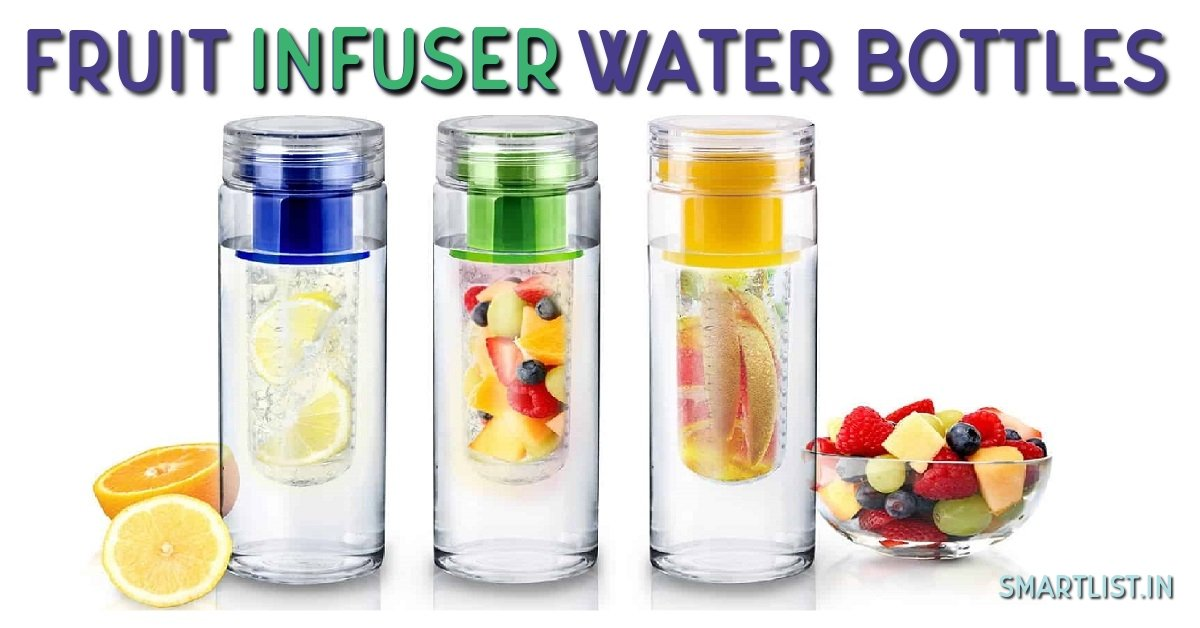 Best Fruit Infuser Water Bottles in India | 2020 Expert Review