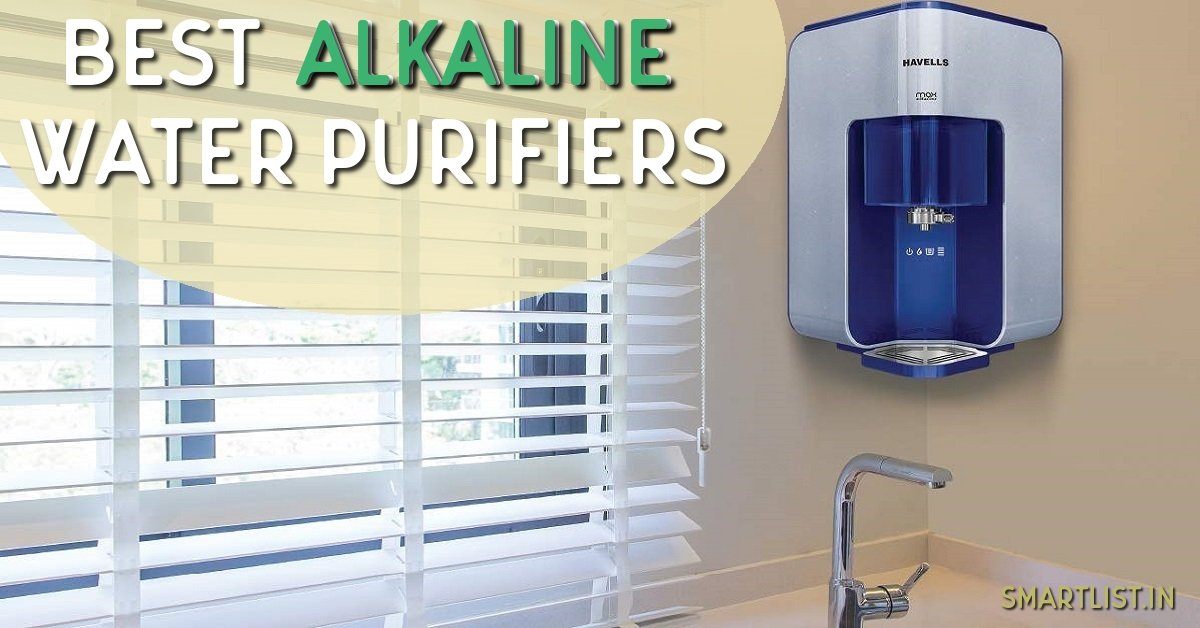 Best Alkaline Water Purifiers (ionizers) in India | 2020 Guide