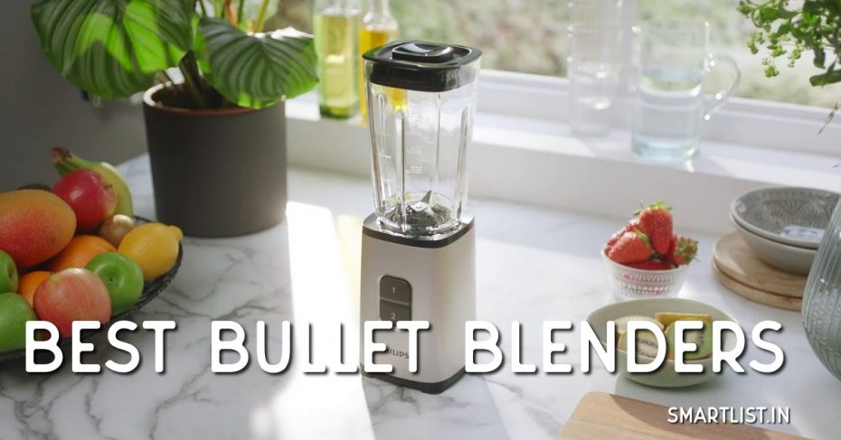 Best Bullet Blenders in India