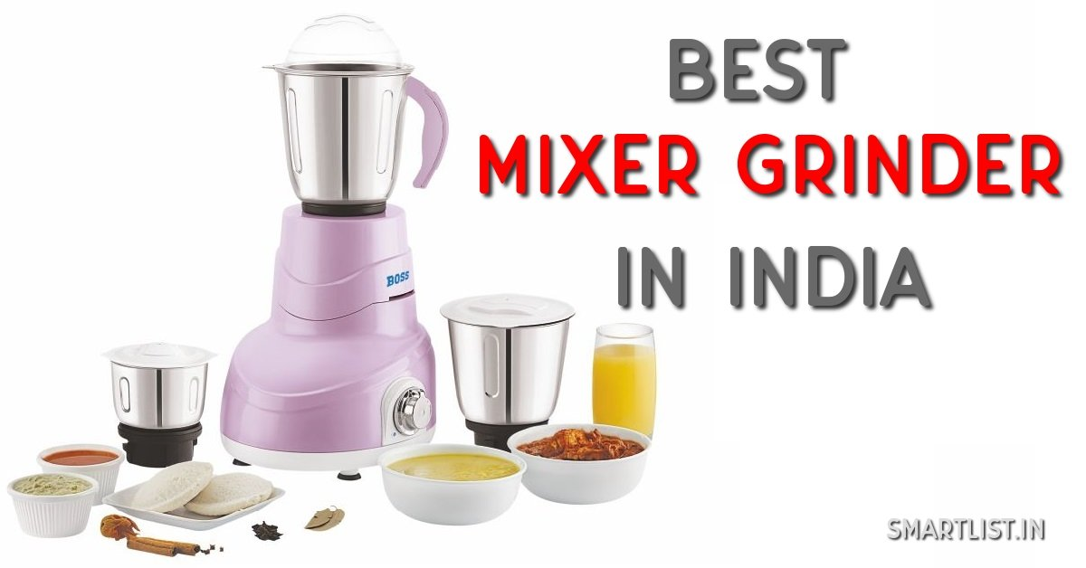 Best Mixer Grinder for Indian Kitchen | 2020 Buyer's Guide