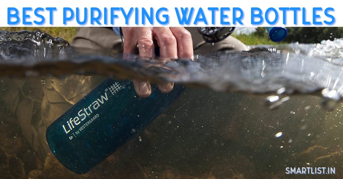 Best Portable Water Purifying Bottles in India   2020 Expert Guide
