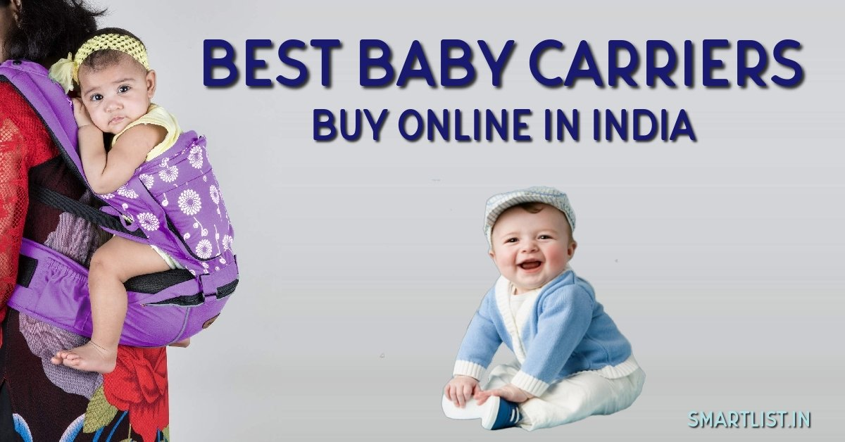 6 Best Baby Carriers for Indian Parents | 2020 Online Buying Guide