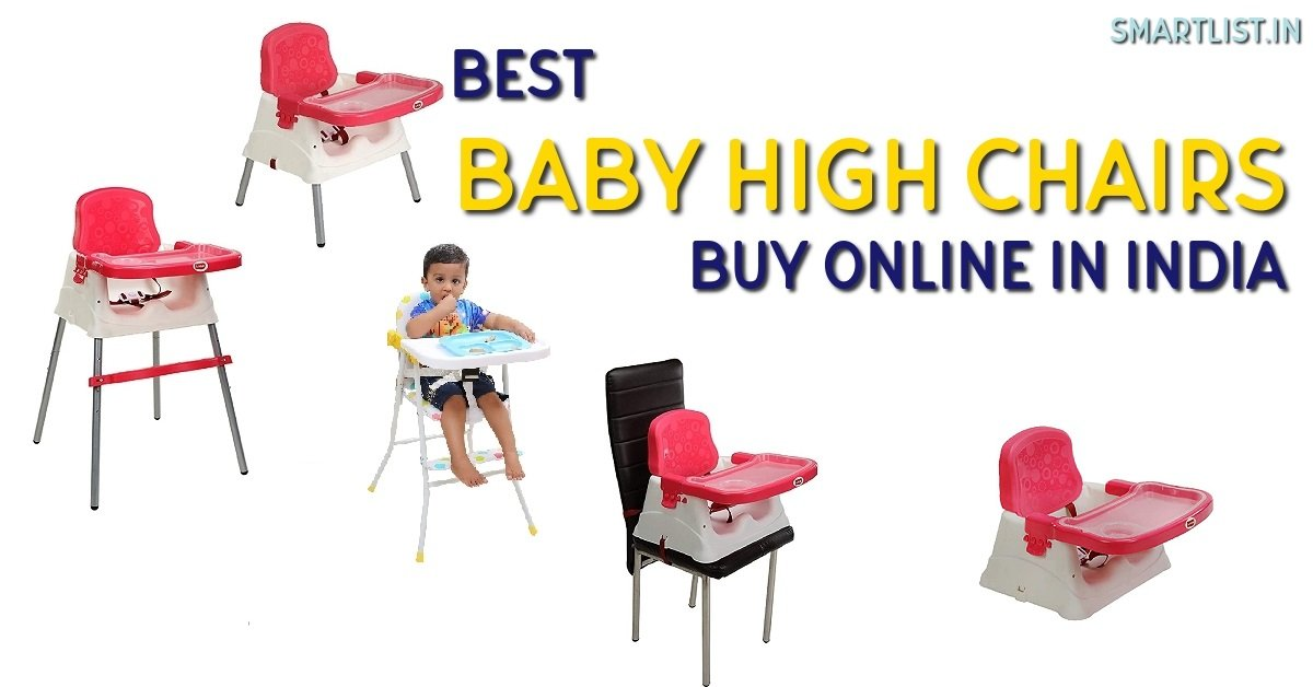 Best Baby High Chairs to Buy in India for Your Kid | 2020 Review