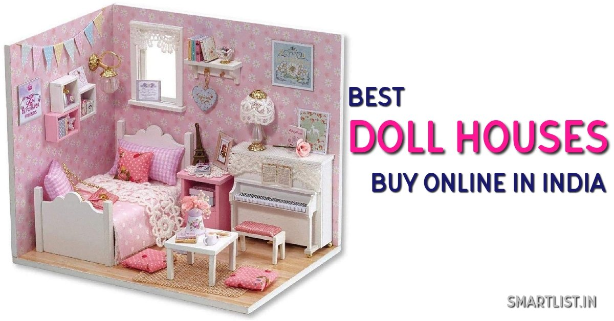 5 Stunning Doll Houses to Gift Your Kid in India | 2020 Review