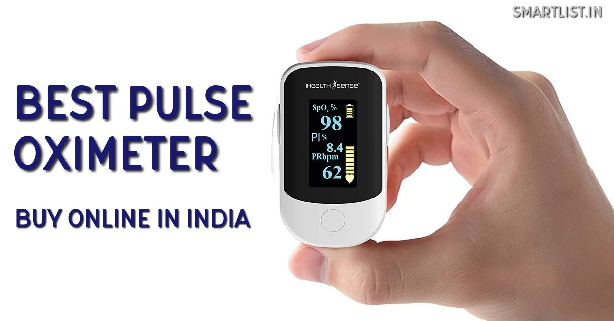 8 Best Pulse Oximeter in India for Home Use | 2020 Review