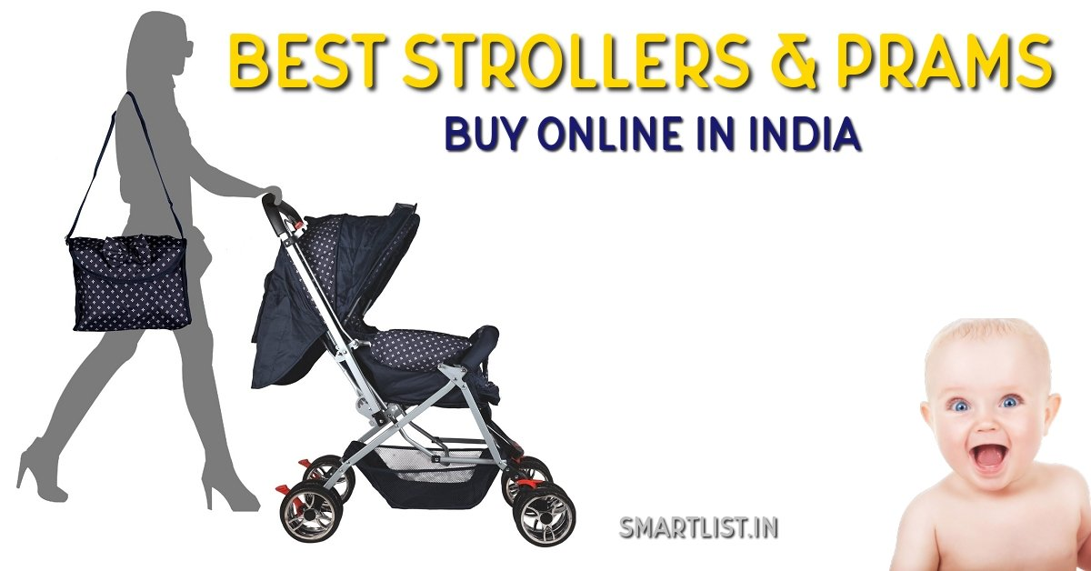 Best Strollers and Prams for Babies in India | 2020 Review