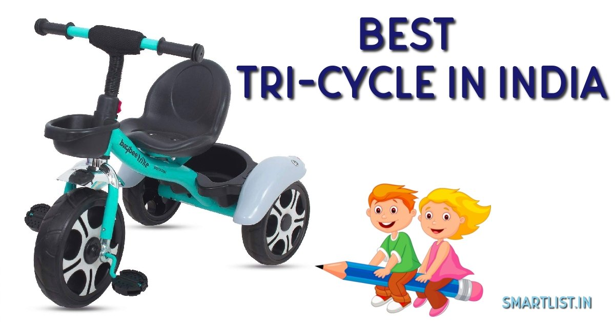 Best Tricycles(Trikes) in India for 1 Year to 3 Year Babies | 2020 Review