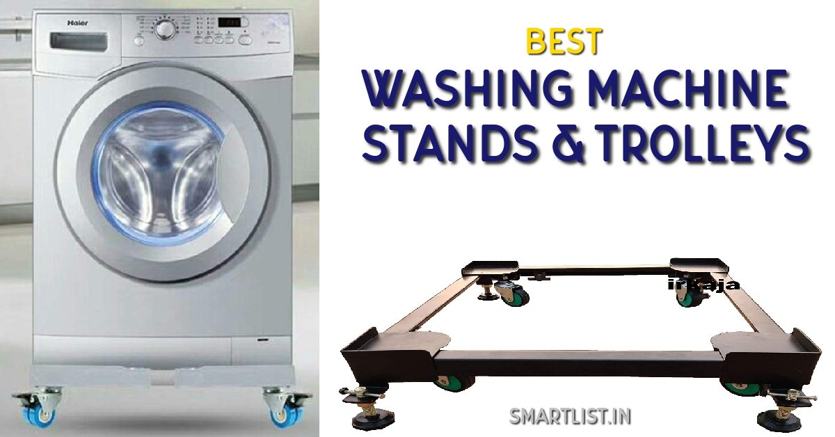 Best Washing Machine Stands and Trolleys in India | 2020 Guide