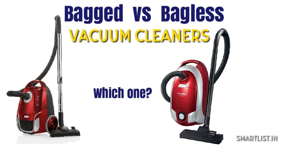 Bagged vs Bagless Vacuum Cleaner