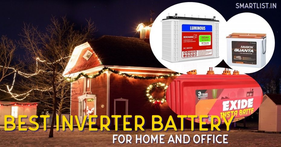 Best Inverter Battery to Buy in India