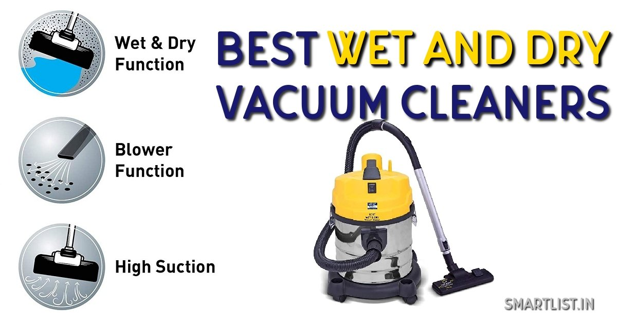 Best Wet and Dry Vacuum Cleaner in India | 2020 Guide