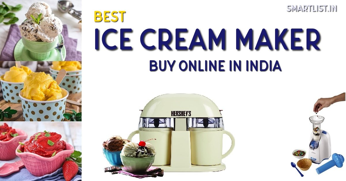 Best Ice Cream Makers to Buy in India